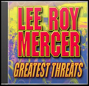 http://leeroyme.ipower.com//GreatestThreats/LRMCD05.jpg